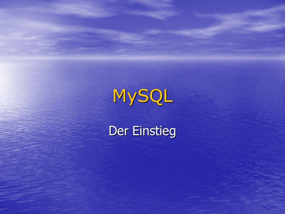 MySQL Der Einstieg