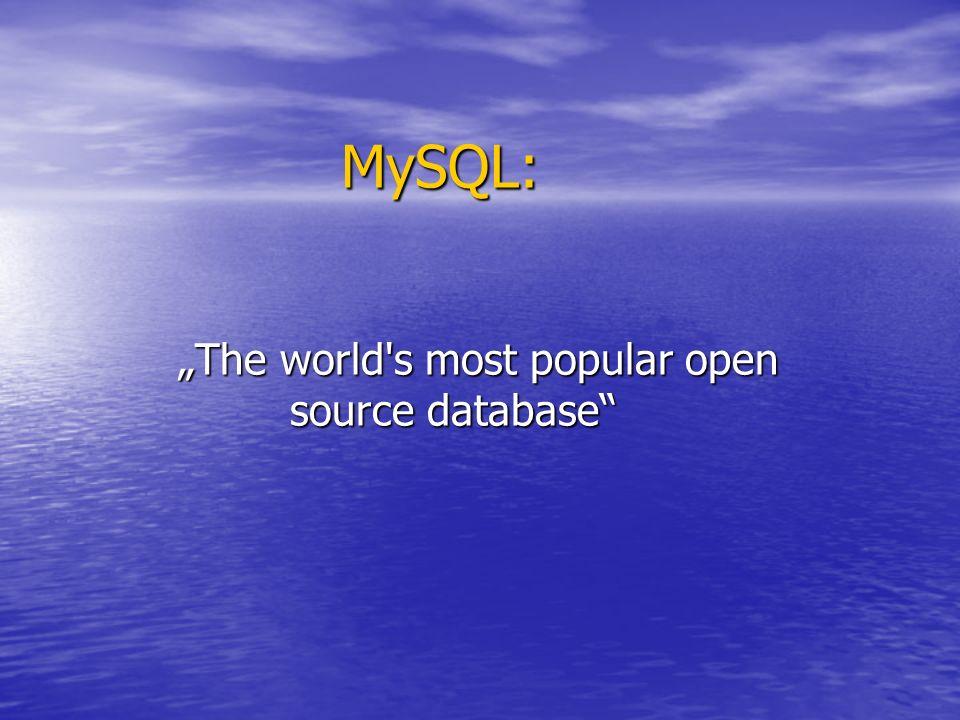 MySQL: MySQL: The world's most popular open source database The world's most popular open source database