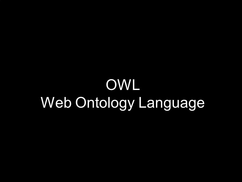 OWL Web Ontology Language