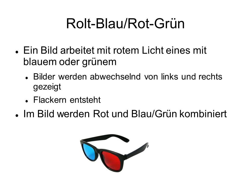 Rolt-Blau/Rot-Grün Ein Bild arbeitet mit rotem Licht eines mit blauem oder grünem Bilder werden abwechselnd von links und rechts gezeigt Flackern ents