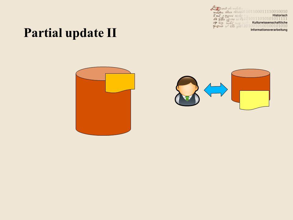 Partial update II