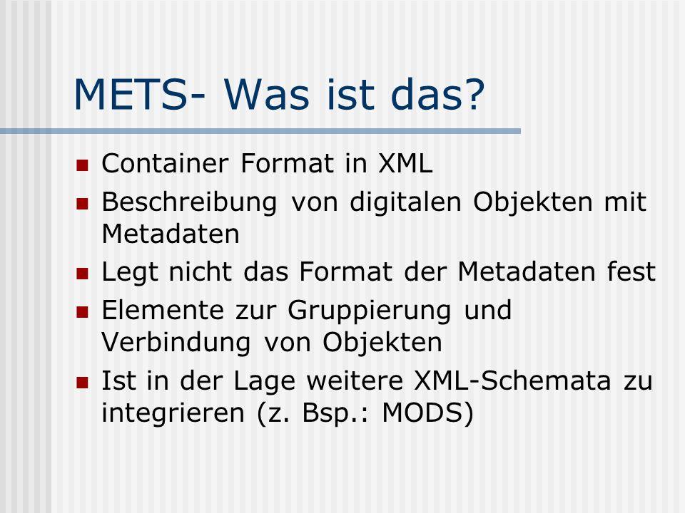 METS- Was ist das.