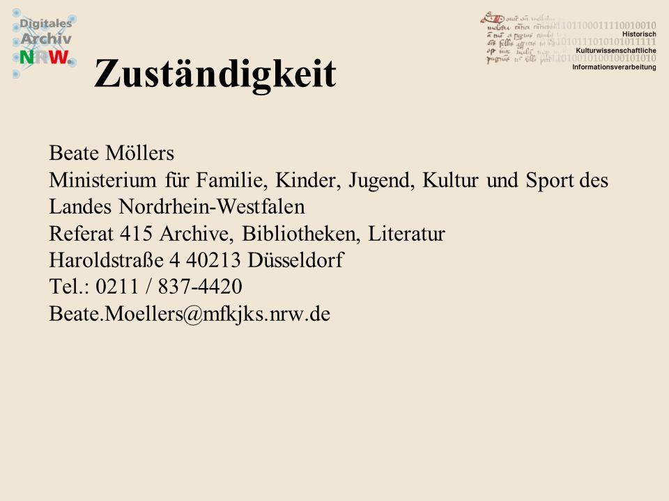 Beate Möllers Ministerium für Familie, Kinder, Jugend, Kultur und Sport des Landes Nordrhein-Westfalen Referat 415 Archive, Bibliotheken, Literatur Ha