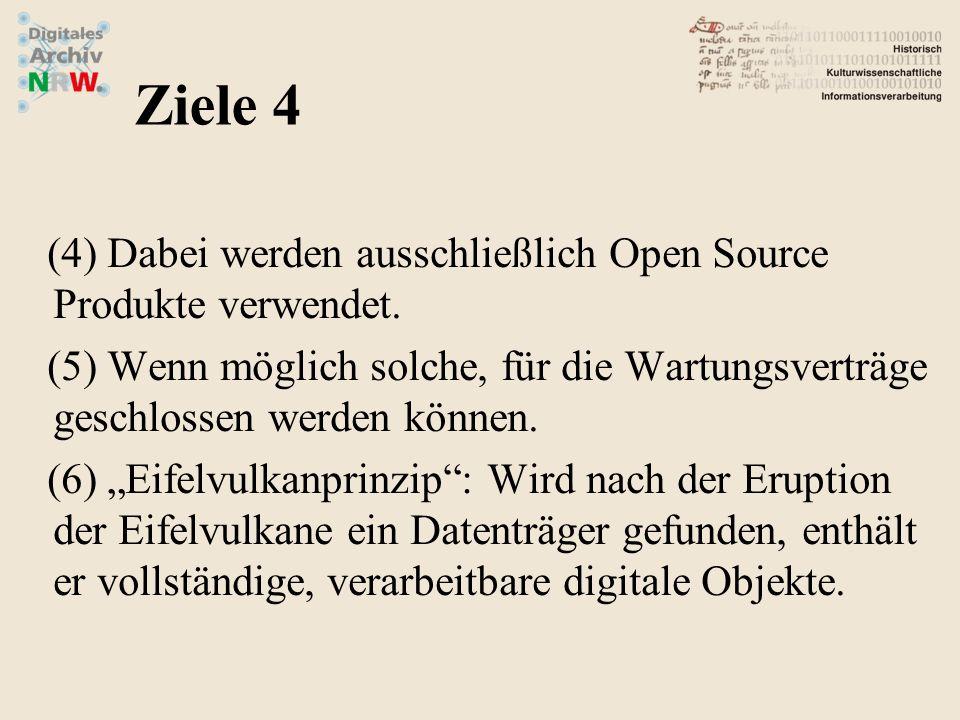 (4)Dabei werden ausschließlich Open Source Produkte verwendet. (5)Wenn möglich solche, für die Wartungsverträge geschlossen werden können. (6)Eifelvul