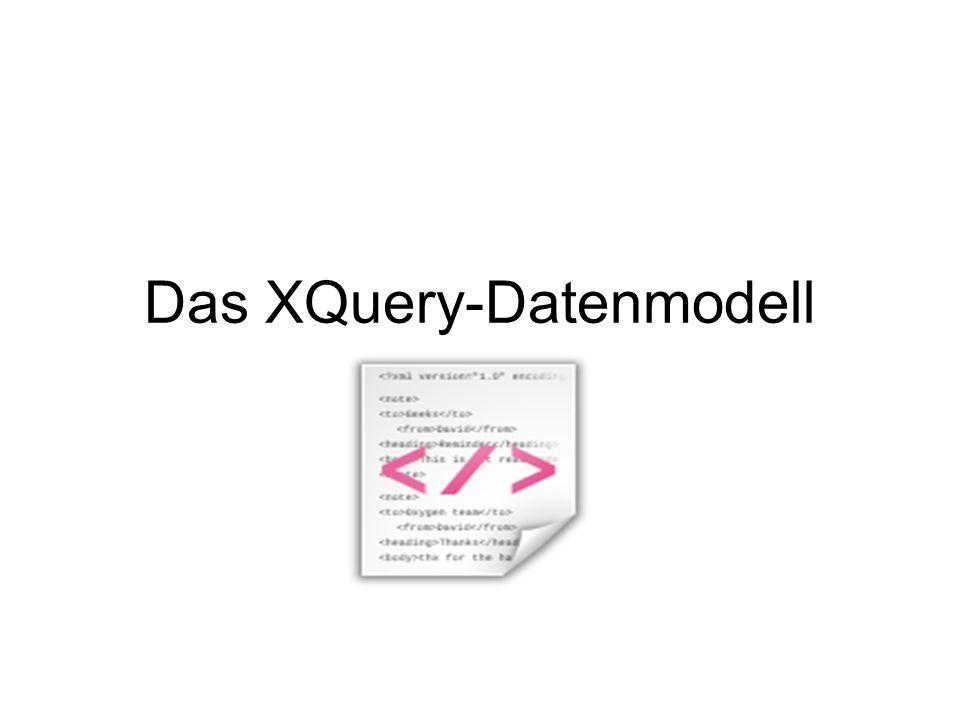 Konstruktoren Konstruktoren sind dafür da, in einem XQuery-Ausdruck einen Wert eines bestimmten Typs anzugeben, z.B.