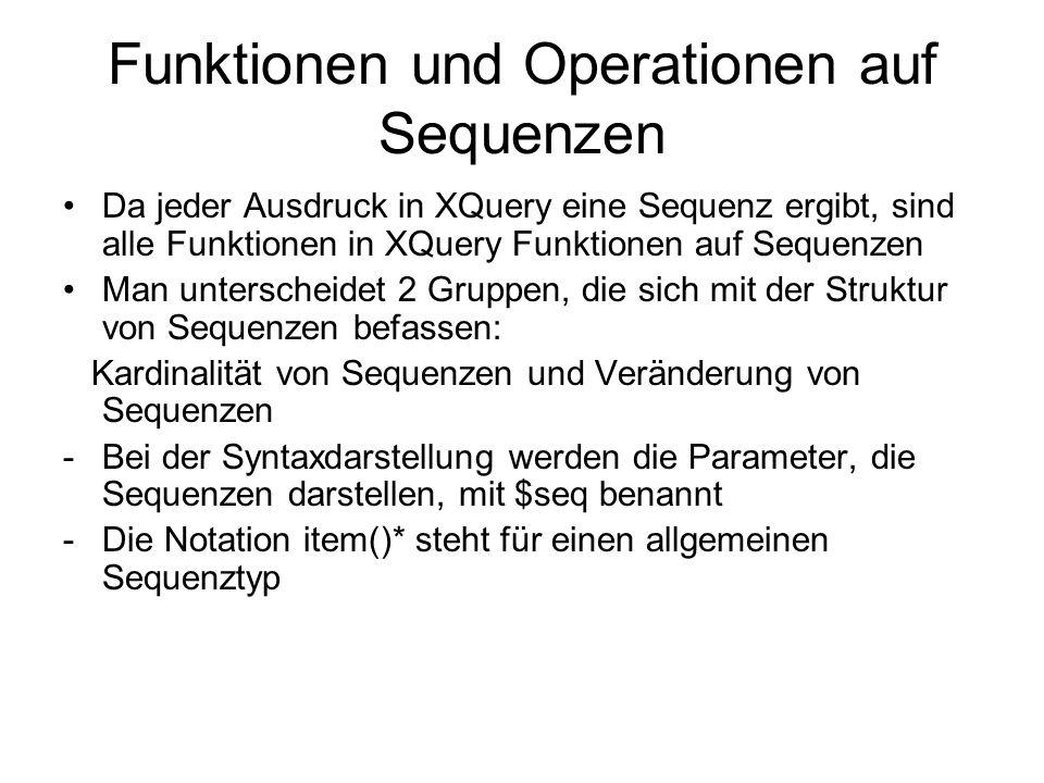 Kardinalität von Sequenzen SignaturBeschreibung fn:zero-or-one ($seq as item() *) as item() .