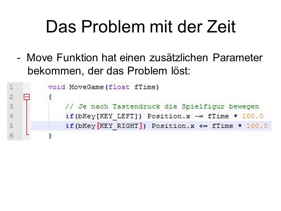 Das Problem mit der Zeit - Move Funktion hat einen zusätzlichen Parameter bekommen, der das Problem löst:
