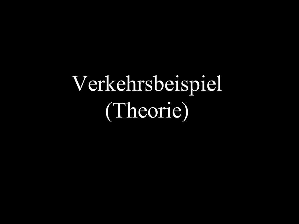 Verkehrsbeispiel (Theorie)