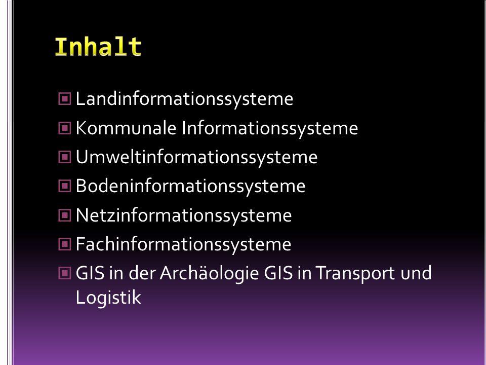 Landinformationssysteme Kommunale Informationssysteme Umweltinformationssysteme Bodeninformationssysteme Netzinformationssysteme Fachinformationssyste