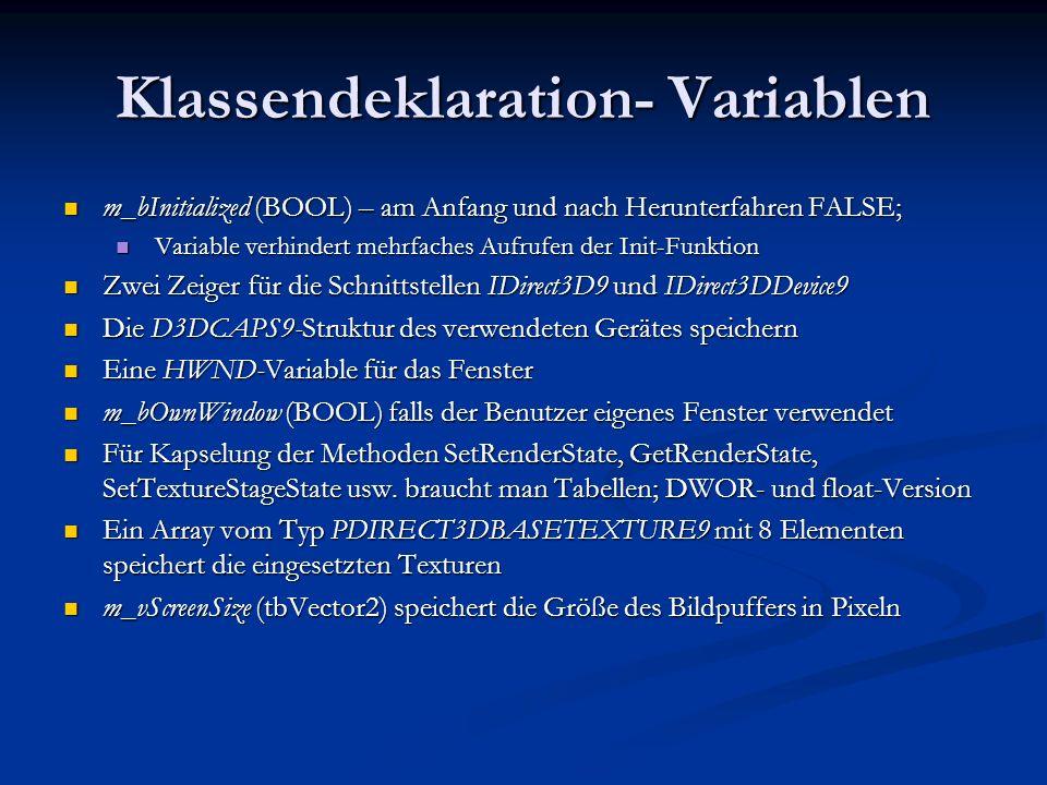 Klassendeklaration- Variablen m_bInitialized (BOOL) – am Anfang und nach Herunterfahren FALSE; m_bInitialized (BOOL) – am Anfang und nach Herunterfahr