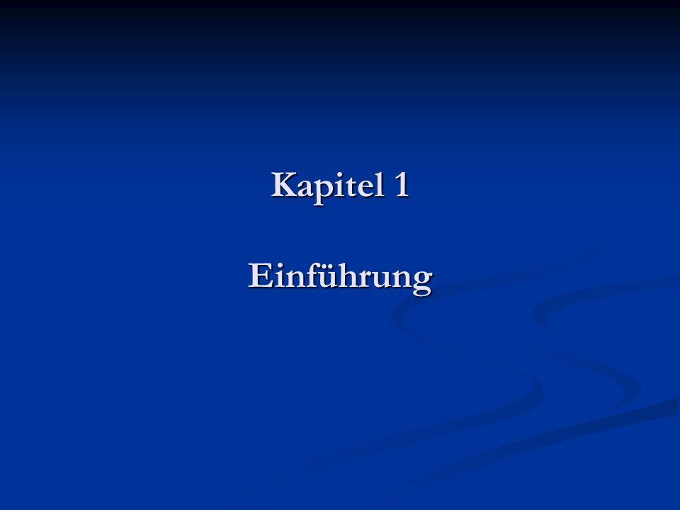 Kapitel 1 Einführung