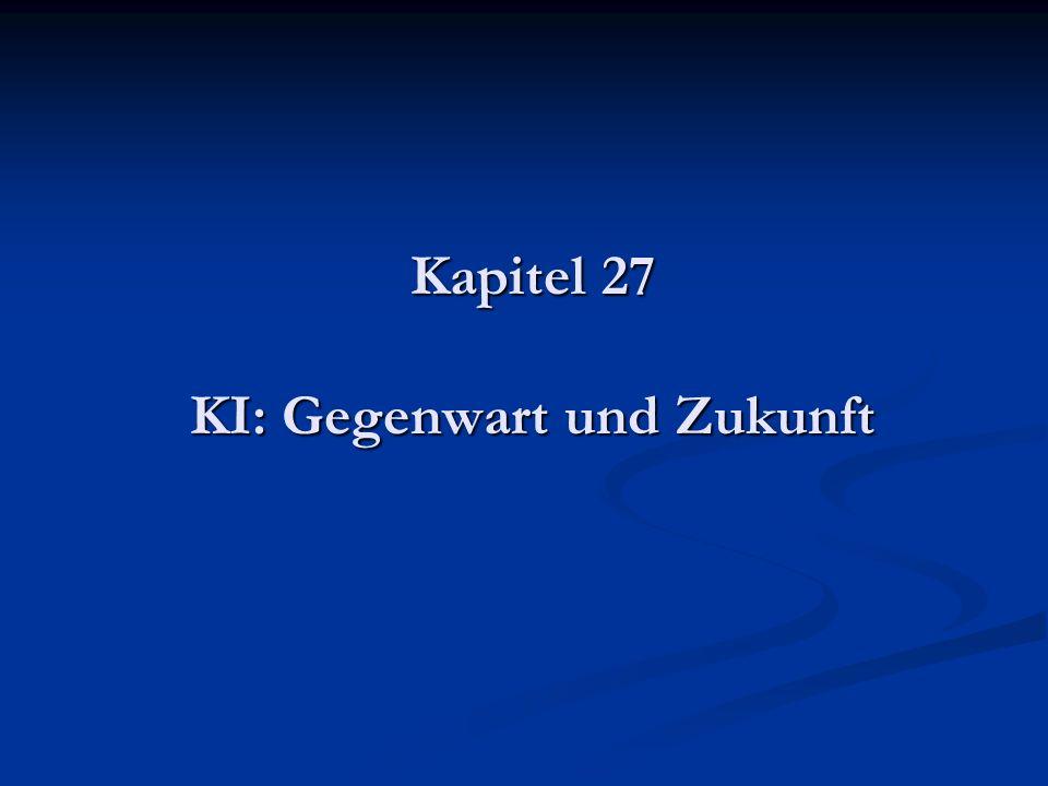 Kapitel 27 KI: Gegenwart und Zukunft