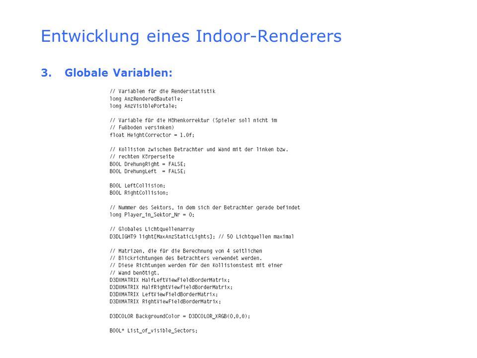 Entwicklung eines Indoor-Renderers 3. Globale Variablen: