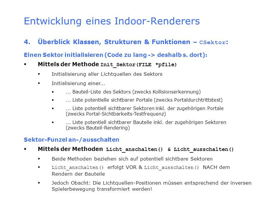 Entwicklung eines Indoor-Renderers 4.Überblick Klassen, Strukturen & Funktionen – CSektor : Einen Sektor initialisieren (Code zu lang -> deshalb s. do