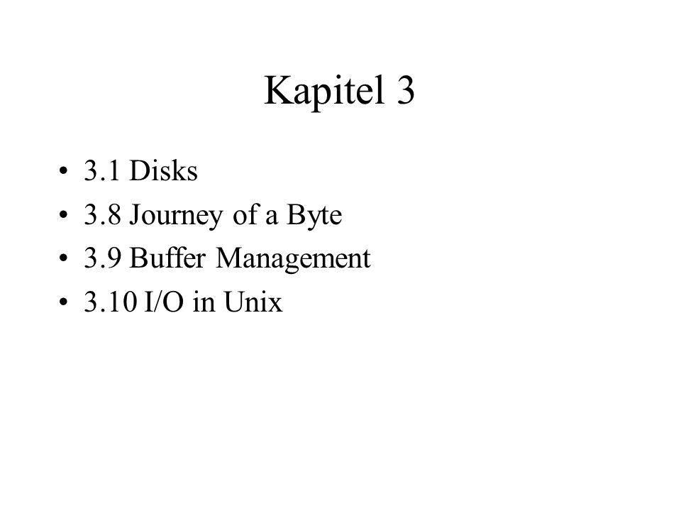 die Reise eines Bytes durch den Betriebssystemkern etwa wenn wir ein Zeichen auf die Disk schreiben wollen das Programm führt einen Systemaufruf aus: write (fd, &ch, 1); hier wird der Kern sofort aufgerufen Routinen, die Prozesse direkt mit dem Betriebssystemkern kommunizieren lassen, bilden das System Call Interface ein System Aufruf weist den Betriebssystemkern an, das Zeichen an ein File zu schreiben der Betriebssystemkern beginnt damit, den File Descriptor des Programms mit einem File oder Gerät zu verbinden im File System Dies geschieht durch 4 Tabellen, die den Betriebssystemkern dazu befähigen, seinen Weg zu den Speicherplätzen auf der Disk zu finden, die das File speichern die 4 Tabellen sind: