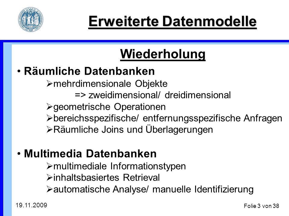 19.11.2009 Folie 14 von 38 Anwendung auf ADB/ NDB Aktive Datenbanken Erneuerung der Ausgabe: R5: CREATE TRIGGER AUSGABE4 AFTER UPDATE OF AUSGABE ON BAND FOR EACH ROW WHEN (NEW.GESAMTUMFANG !=OLD.GESAMTUMFANG INFORM_ADMIN(OLD.GESAMTUMFANG NEW.GESAMTUMFANG); => Wenn sich der Gesamtumfang vergrößert hat => Seitenzahlen können verschoben sein