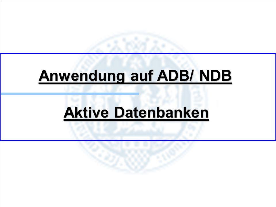 19.11.2009 Folie 15 von 38 Anwendung auf ADB/ NDB Aktive Datenbanken Bei allen verwendeten Triggern handelt es sich um Row- Level Trigger =>Beispielereignis für Statement-Level Trigger: Alle Anfangsseiten der Artikel des Bands x werden durch das Einfügen von i- Seiten um i- Seiten nach hintern verschoben.