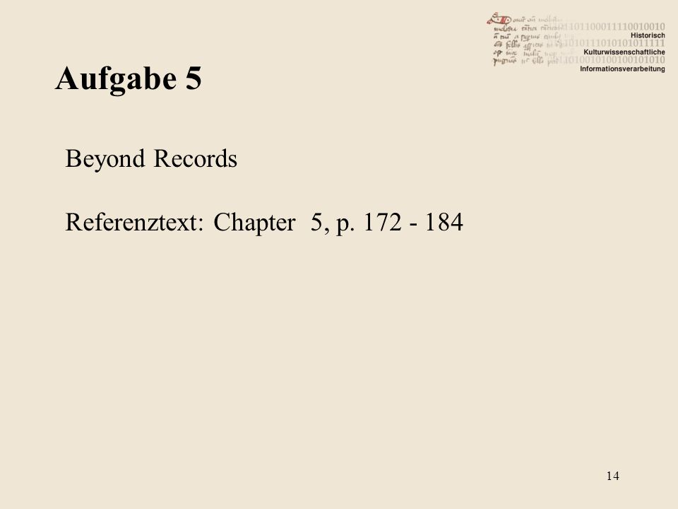 Aufgabe 5 14 Beyond Records Referenztext: Chapter 5, p. 172 - 184