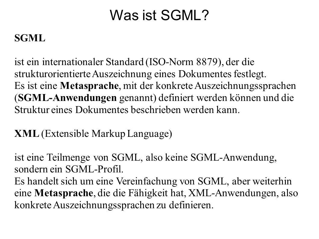 - SGML-Sprachen sind an die DTD (Document Type Definition) gebunden - darin ist festgelegt, welche Elemente in der Sprache zugelassen sind und wie die Struktur der Dokumente auszusehen hat, die in einer SGML-Sprache erstellt werden -> bildlich gesprochen: die DTD ist die Grammatik der Sprache SGML Was ist die DTD?
