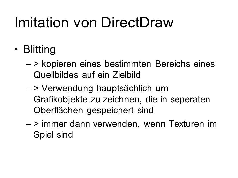 Imitation von DirectDraw Blitting –> kopieren eines bestimmten Bereichs eines Quellbildes auf ein Zielbild –> Verwendung hauptsächlich um Grafikobjekt