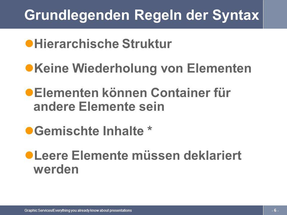 Graphic Services/Everything you already know about presentations - 7 - DTD Schlüsselwörter Any Empty