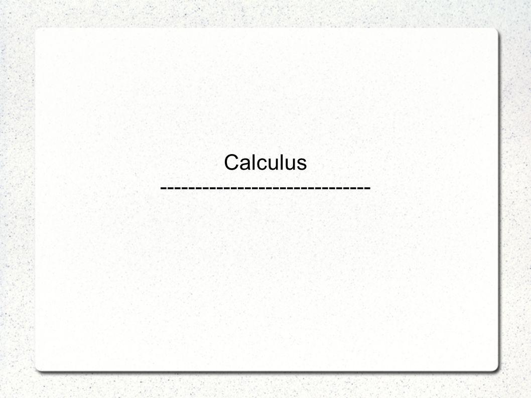 Calculus ------------------------------