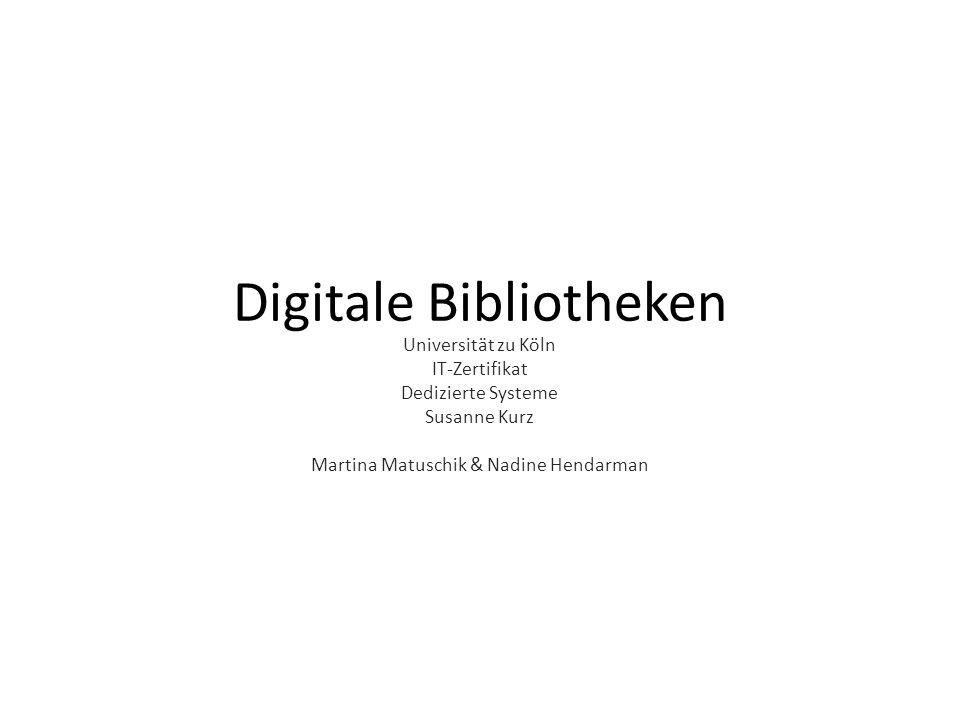 Digitale Bibliotheken Universität zu Köln IT-Zertifikat Dedizierte Systeme Susanne Kurz Martina Matuschik & Nadine Hendarman
