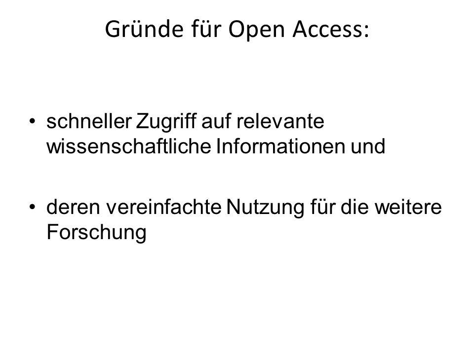 Gründe für Open Access: schneller Zugriff auf relevante wissenschaftliche Informationen und deren vereinfachte Nutzung für die weitere Forschung