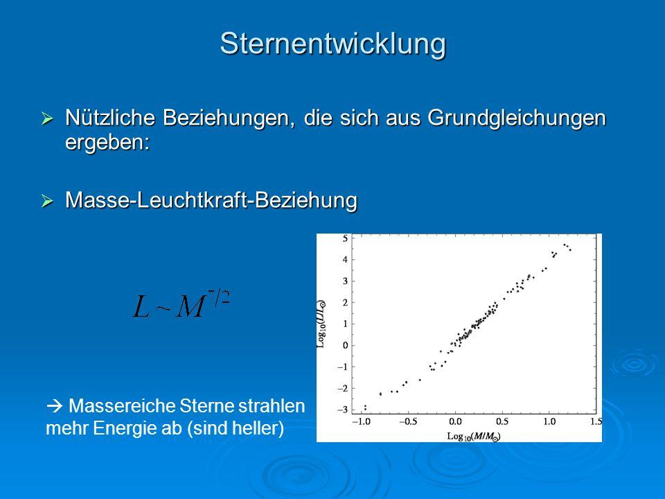Sternentwicklung Nützliche Beziehungen, die sich aus Grundgleichungen ergeben: Nützliche Beziehungen, die sich aus Grundgleichungen ergeben: Masse-Leu