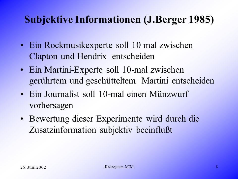 25. Juni 2002 Kolloquium MIM19 Bayesische Klassifikation (Attribution)