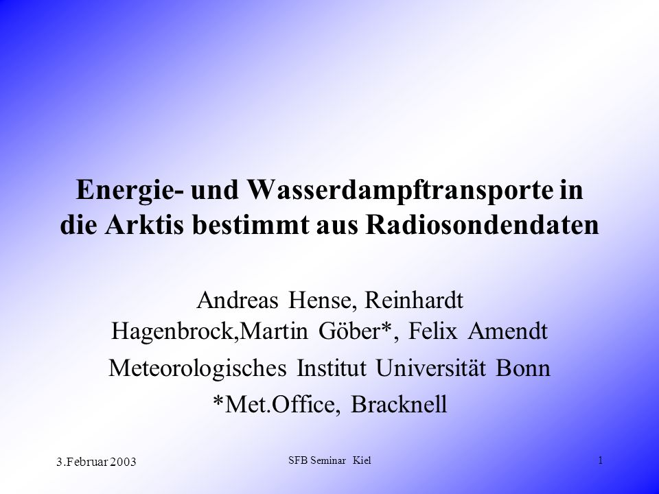 3.Februar 2003 SFB Seminar Kiel22