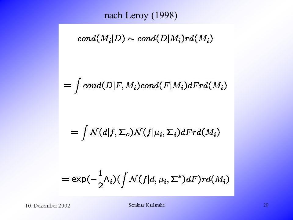 10. Dezember 2002 Seminar Karlsruhe20 nach Leroy (1998)