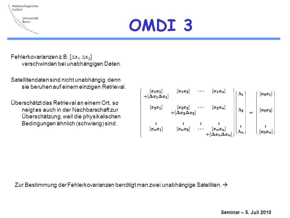 Seminar – 5.Juli 2010 OMDI 3 Fehlerkovarianzen z.B.