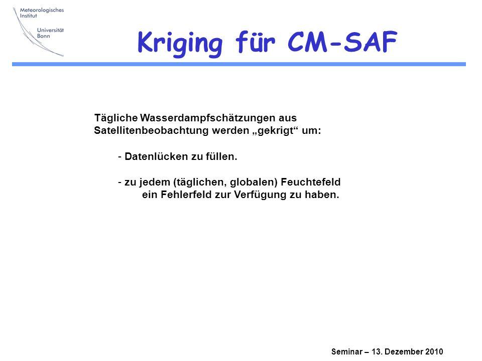 Seminar – 13.Dezember 2010 Kriging-Ansatz Es gibt n Beobachtungen x i an den Orten P i.