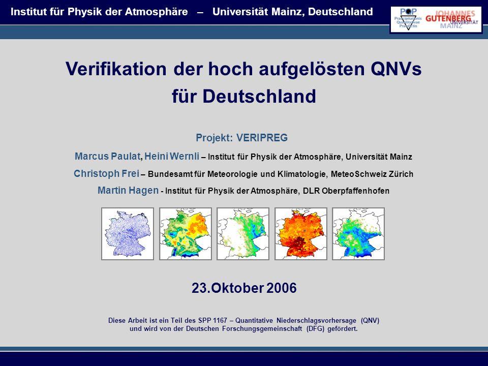 23.Oktober 2006 Marcus Paulat, Heini Wernli – Institut für Physik der Atmosphäre, Universität Mainz Christoph Frei – Bundesamt für Meteorologie und Kl