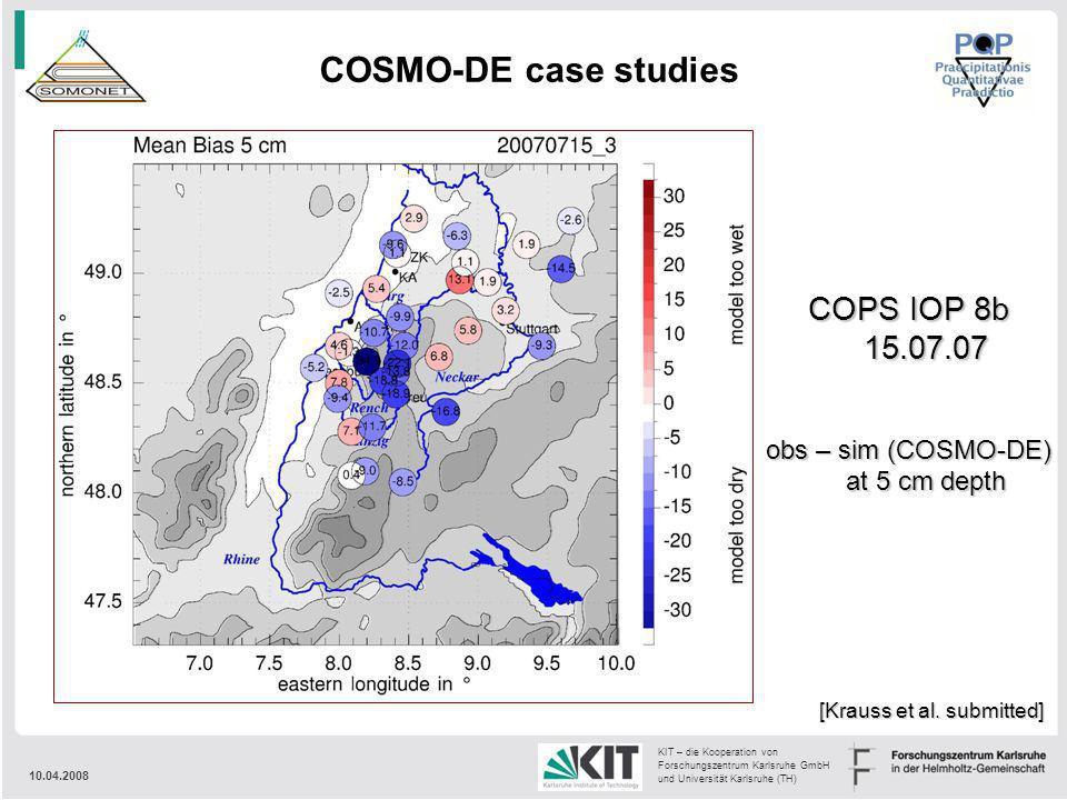 10.04.2008 KIT – die Kooperation von Forschungszentrum Karlsruhe GmbH und Universität Karlsruhe (TH) COSMO-DE case studies [Krauss et al. submitted] C
