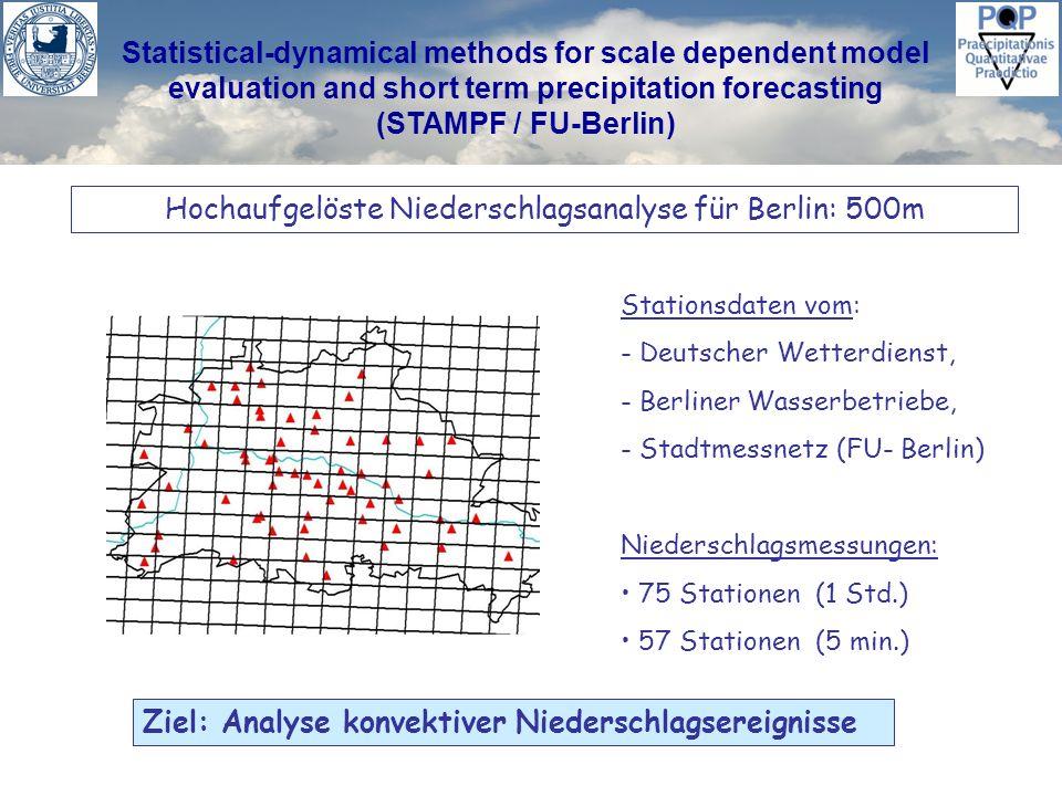 Statistical-dynamical methods for scale dependent model evaluation and short term precipitation forecasting (STAMPF / FU-Berlin) Ergebnis: Durch die Darstellung des Pareto-exponenten werden Extremniederschläge besser erfasst..