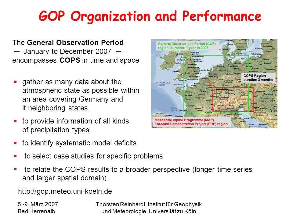 5.-9. März 2007, Bad Herrenalb Thorsten Reinhardt, Institut für Geophysik und Meteorologie, Universität zu Köln gather as many data about the atmosphe