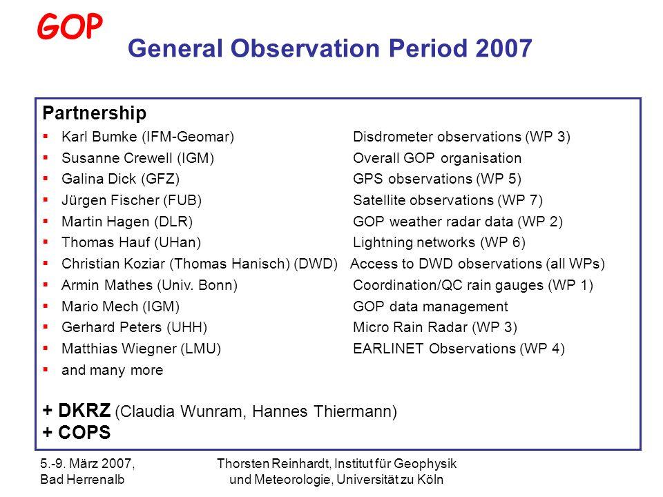 5.-9. März 2007, Bad Herrenalb Thorsten Reinhardt, Institut für Geophysik und Meteorologie, Universität zu Köln GOP Partnership Karl Bumke (IFM-Geomar