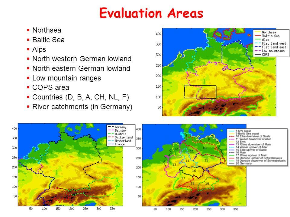 5.-9. März 2007, Bad Herrenalb Thorsten Reinhardt, Institut für Geophysik und Meteorologie, Universität zu Köln Evaluation Areas Northsea Baltic Sea A