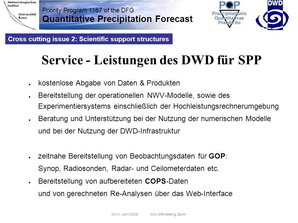 Priority Program 1167 of the DFG Quantitative Precipitation Forecast 10./11.