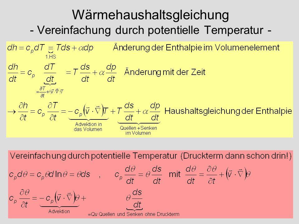 Wärmehaushaltsgleichung - Vereinfachung durch potentielle Temperatur -