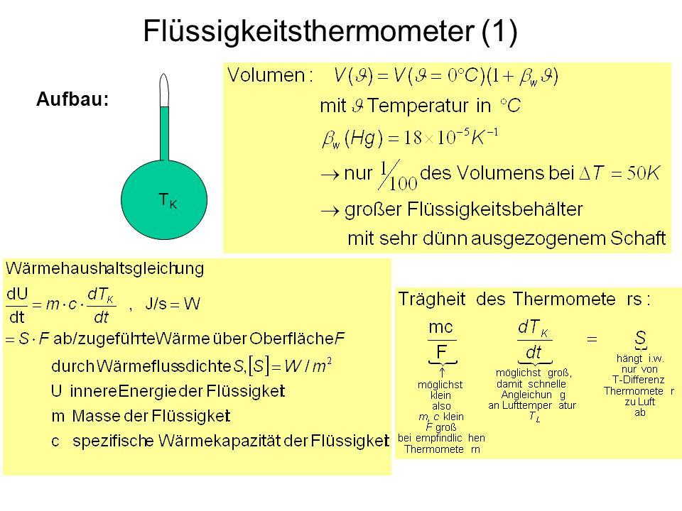 Flüssigkeitsthermometer (1) Aufbau: TKTK