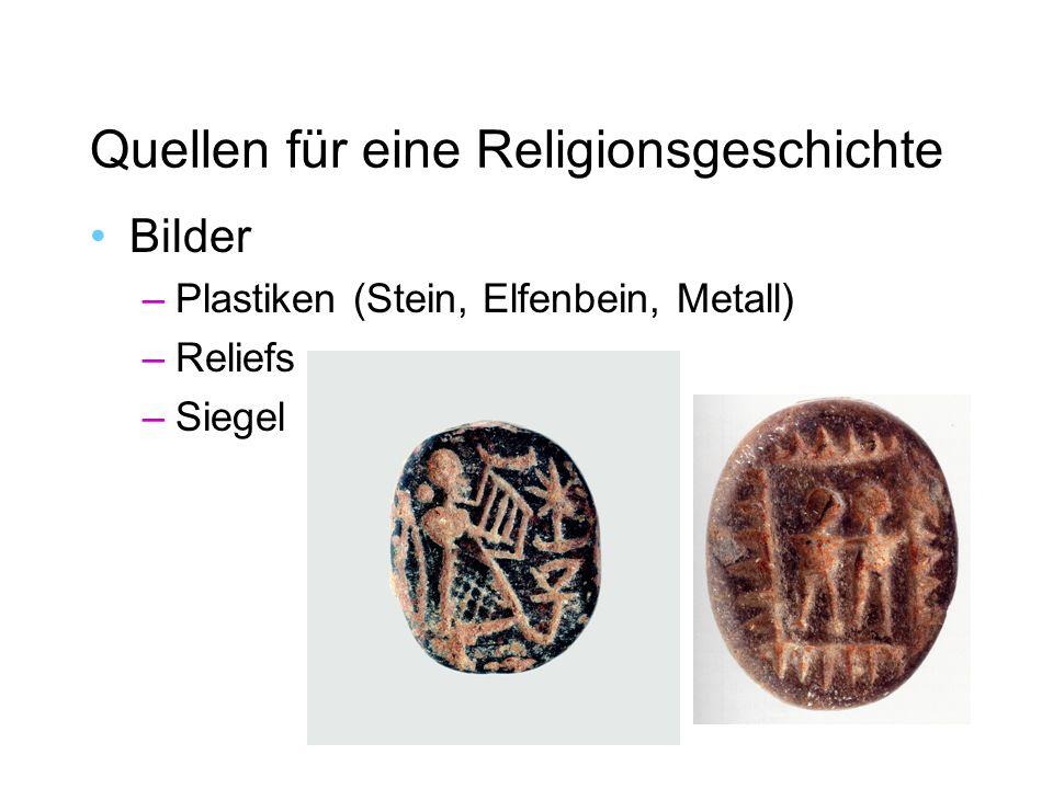 Bilder –Plastiken (Stein, Elfenbein, Metall) –Reliefs –Siegel
