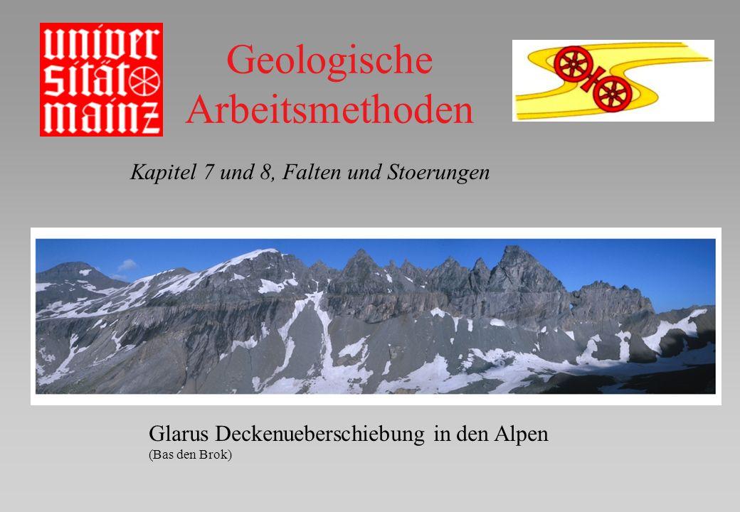 Geologische Arbeitsmethoden Kapitel 7 und 8, Falten und Stoerungen Glarus Deckenueberschiebung in den Alpen (Bas den Brok)