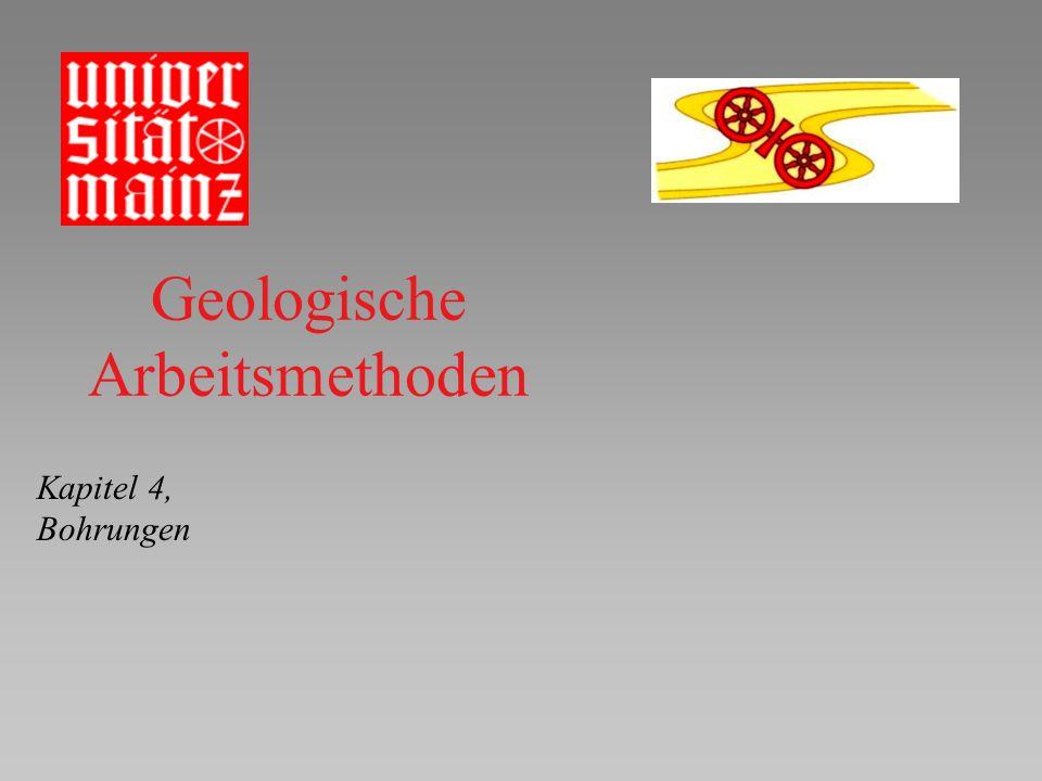Geologische Arbeitsmethoden Kapitel 4, Bohrungen