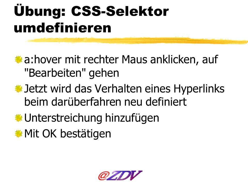 Übung: CSS-Selektor umdefinieren a:hover mit rechter Maus anklicken, auf