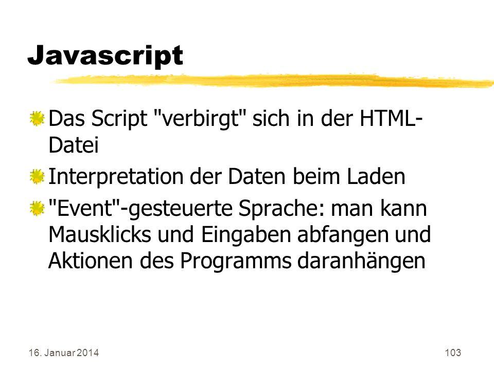 16. Januar 2014103 Javascript Das Script