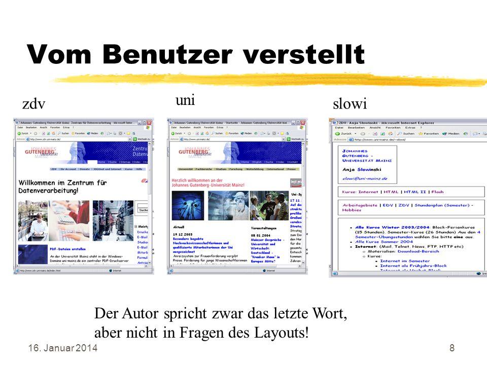 16.Januar 20149 Werkzeuge zum Erstellen von WWW-Seite Kein Spezialprogramm nötig.