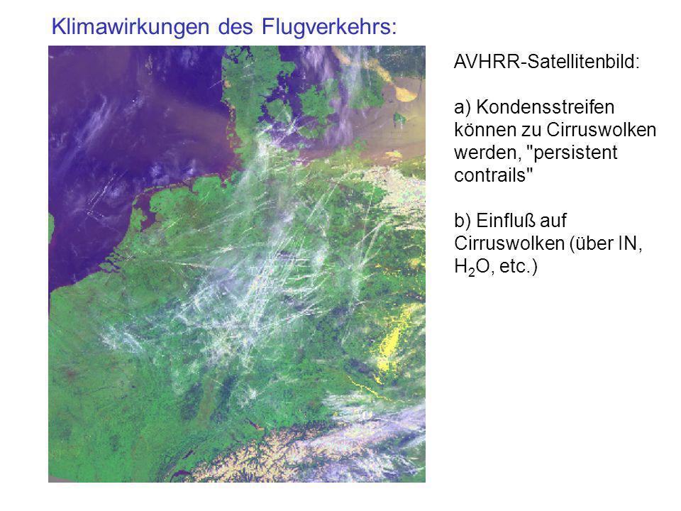 AVHRR-Satellitenbild: a) Kondensstreifen können zu Cirruswolken werden,